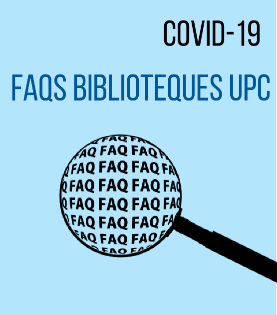 COVID-19: FAQS of Libraries UPC