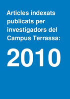 Indexed articles published by researchers at the Terrassa Campus: 2010
