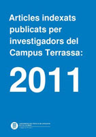 Indexed articles published by researchers at the Terrassa Campus: 2011