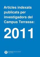 Artículos indexados publicados por investigadores del Campus de Terrassa: 2011