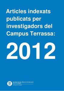 Artículos indexados publicados por investigadores del Campus de Terrassa: 2012