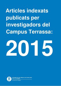 Indexed articles published by researchers at the Terrassa Campus: 2015