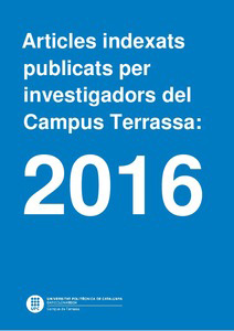 Indexed articles published by researchers at the Terrassa Campus: 2016